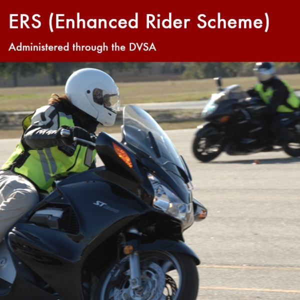 ERS (Enhanced Rider Scheme) – Administered through the DVSA
